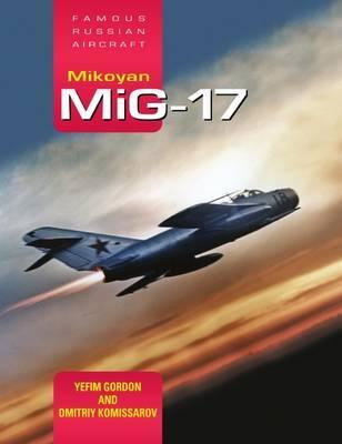 Mikoyan MiG-17: Famous Russian Aircraft Cover Image