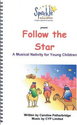 Follow the Star Musical Nativity Play