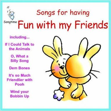 Songs for Having Fun with My Friends