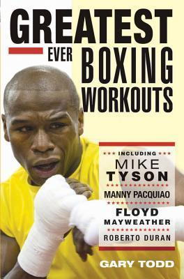 The Greatest Ever Boxing Workouts Cover Image