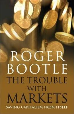 The Trouble With Markets Cover Image
