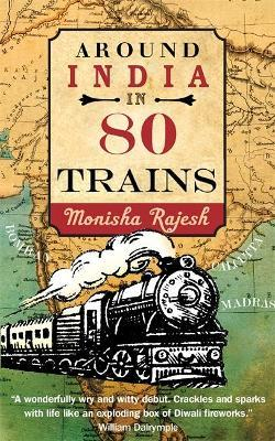 Around India in 80 Trains Cover Image