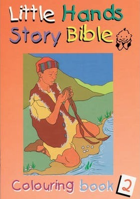 Little Hands (Story Bible): Colouring Book 2