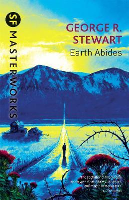 An analysis of the novel earth abides by george r stewart
