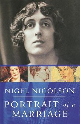 Portrait Of A Marriage : Vita Sackville-West and Harold Nicolson