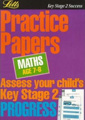 Key Stage 2 Practice Papers Mathematics: Age 7-8