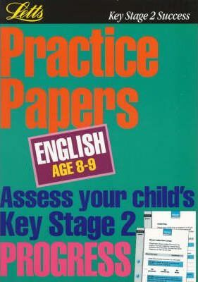 Key Stage 2 Practice Papers English: Age 8-9