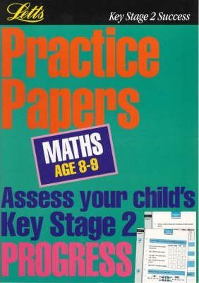 Key Stage 2 Practice Papers Mathematics: Age 8-9