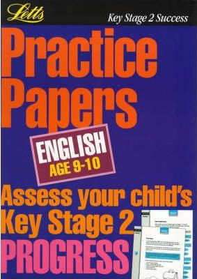 Key Stage 2 Practice Papers English: Age 9-10
