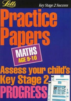 Key Stage 2 Practice Papers Mathematics: Age 9-10