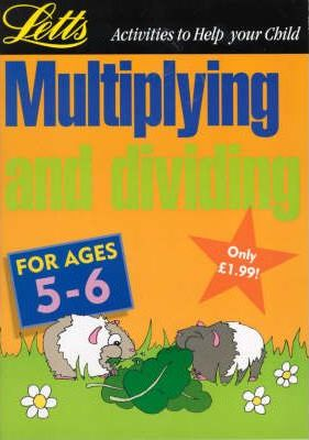 Multiplying and Dividing: Age 5-6