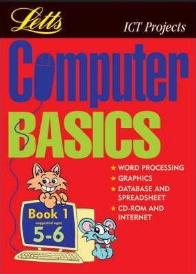 Computer Basics: (Suggested Ages 5-6) Bk.1