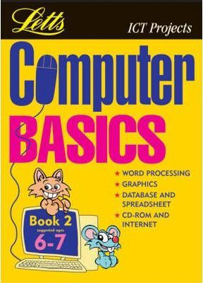 Computer Basics: (Suggested Ages 6-7) Bk.2