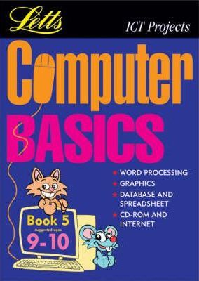 Computer Basics: (Suggested Ages 9-10) Bk.5