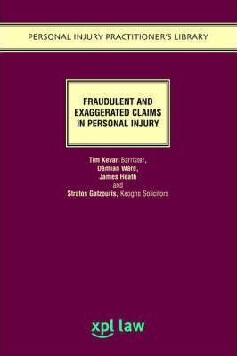 Fraudulent and Exaggerated Personal Injury Claims
