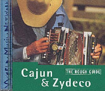The Rough Guide to Cajun and Zydeco Music