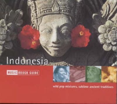 The Rough Guide to Music of Indonesia