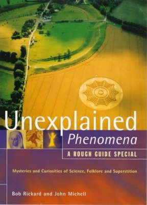 A Rough Guide to Unexplained Phenomena