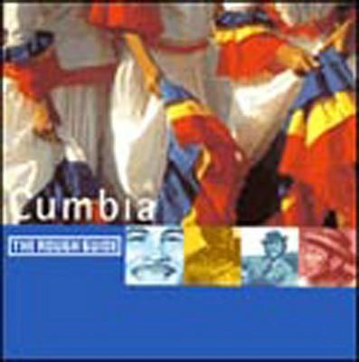 Rough Guide to the Music of Cumbia