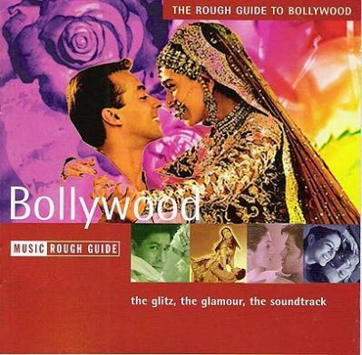 The Rough Guide to Music of Bollywood