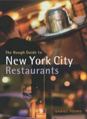 The Rough Guide to New York City Restaurants