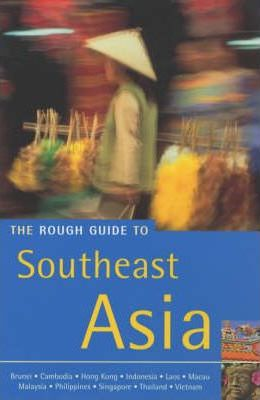 The Rough Guide to Southeast Asia