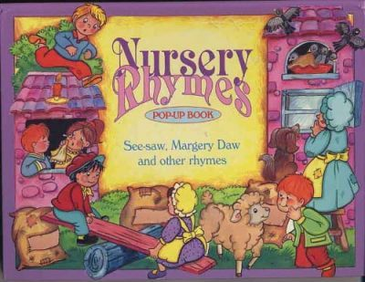 Nursery Rhyme Pop-up Books: Wee Willie Winkie; Mary Had a Little Lamb; Mary Mary Quite Contrary; See-saw Margery Daw; Rock-a-bye Baby; Humpty Dumpty