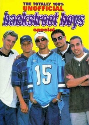"""Totally 100 Per Cent Unofficial """"Backstreet Boys"""" Special 1999"""