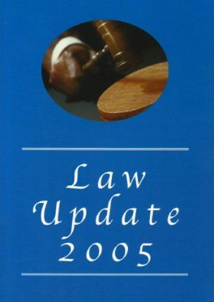 Law Update 2005