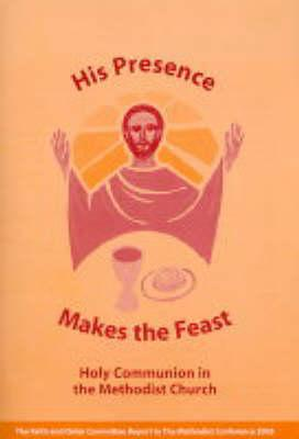 His Presence Makes the Feast