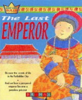 Kids That Ruled: the Last Emperor