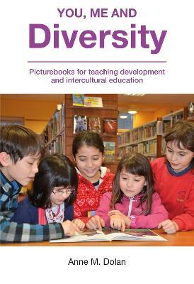 You, Me and Diversity : Picturebooks for teaching development and intercultural education