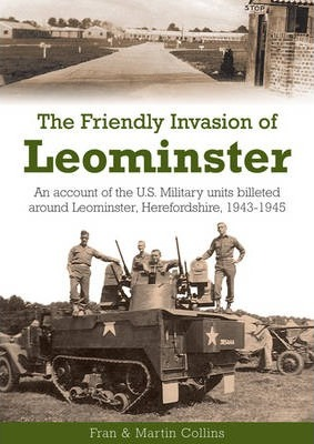The Friendly Invasion of Leominster
