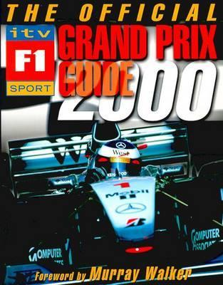 The Official ITV Formula One Grand Prix Guide 2000