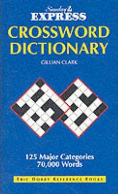 Sunday Express Crossword Dictionary  sc 1 st  Book Depository : the crossword dictionary - 25forcollege.com