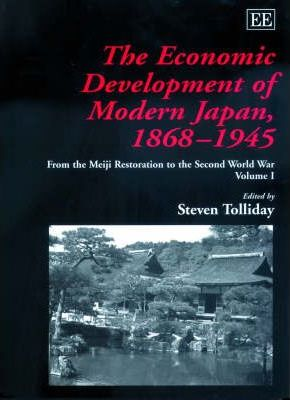 The Economic Development Of Modern Japan 1868 1945 Steven