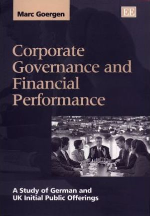 corporate governance and financial performance Corporate governance and corporate financial performance to empirically study the relationship between corporate governance and corporate profitability over short term in an indian context.