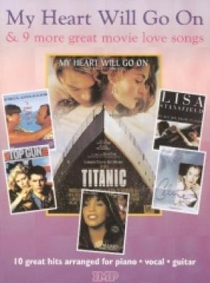"""My Heart Will Go on"" and 9 Movie Love Songs"