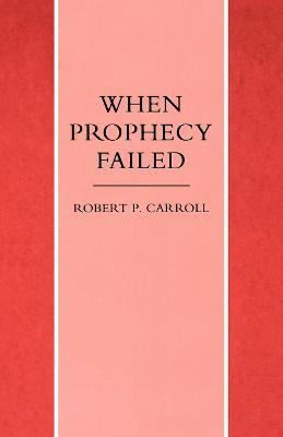When Prophecy Failed Cover Image