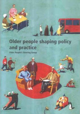 Older People Shaping Policy and Practice