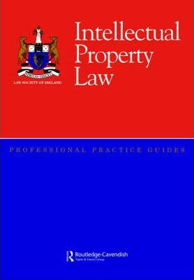 Intellectual Property Law Professional Practice Guide