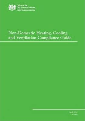Non-domesitc Heating, Cooling and Ventilation Compliance Guide2006