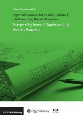Approved Document B: Fire Safety: Volume 2