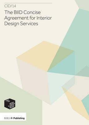 BIID Concise Agreement for Interior Design Services: CID/14