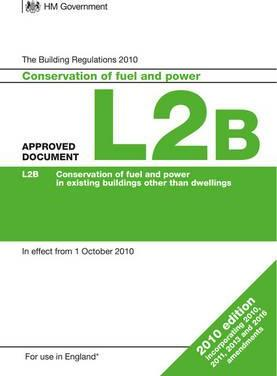 Approved Document L2B: Conservation of fuel and power in existing buildings other than dwellings