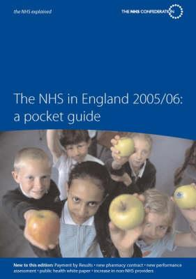 Pocket Guide to the NHS in England 2005/06