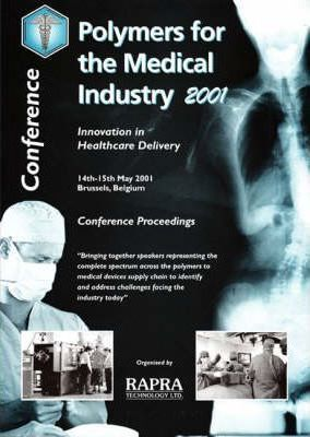 Polymers for the Medical Industry 2001