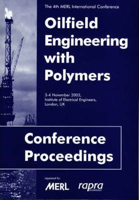 Oilfield Engineering with Polymers