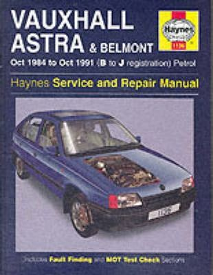 Vauxhall Astra and Belmont Service and Repair Manual (1984-1991)