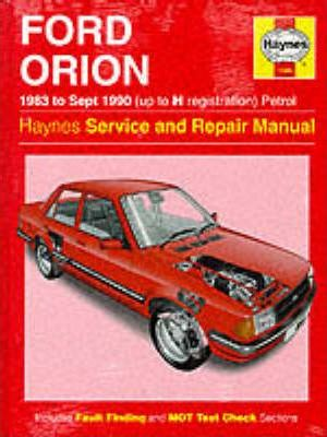 Ford Orion (Petrol) 1983-90 Service and Repair Manual